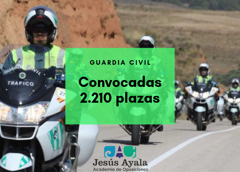 ¡Abierta convocatoria 2.210 plazas Guardia Civil!